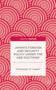Japan's Foreign and Security Policy Under the 'Abe Doctrine'